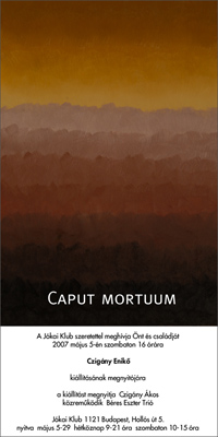 Czigány Enikő: Caput mortuum – meghívó