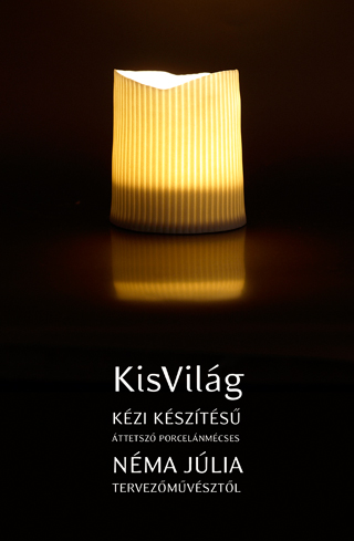 KisVilág mécsestartó 2009